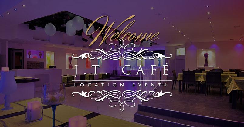 Festa 18 Anni Roma J T Cafè Location Eventi Roma
